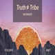 cover: Truth ≠ Tribe @ KSET, 13/12/2019