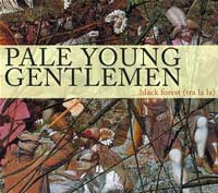 cover: Pale Young Gentlemen/Black Forest (Tra La La)