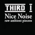 cover: Nice Noise (Raw Ambient Pieces)