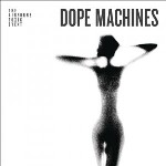 cover: Dope Machines / Songs of God and Whiskey