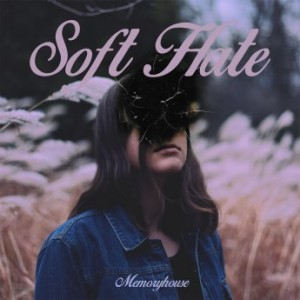 cover: Soft Hate