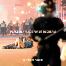 cover: A Place for Us to Dream: 20 Years of Placebo