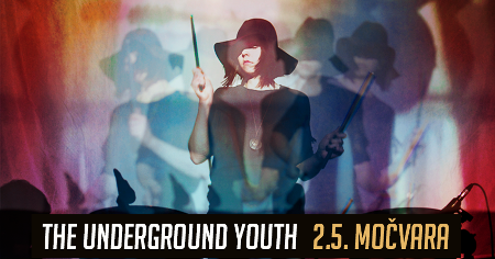 [ THE UNDERGROUND YOUTH ]