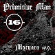 cover: Primitive Man, 16 @ Močvara, 10/09/2018
